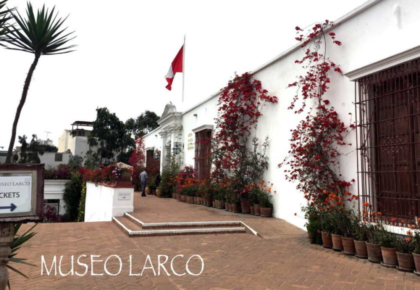 museo larco【リマ・ペルー】